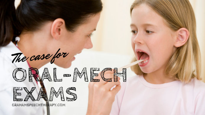 Tandem Speech Therapy The Case for Oral-Mech Exams